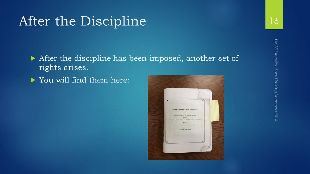 After the Discipline  After the discipline has been imposed, another set of rights arises.