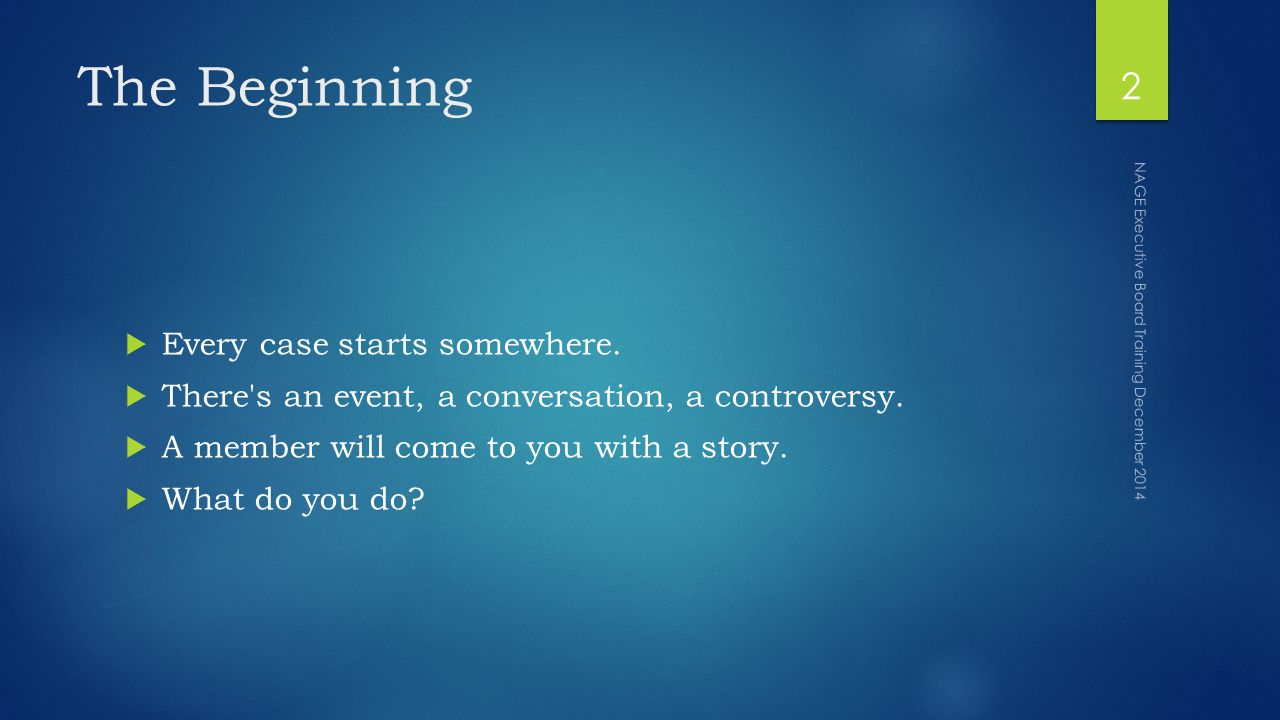 The Beginning  Every case starts somewhere.  There s an event, a conversation, a controversy.