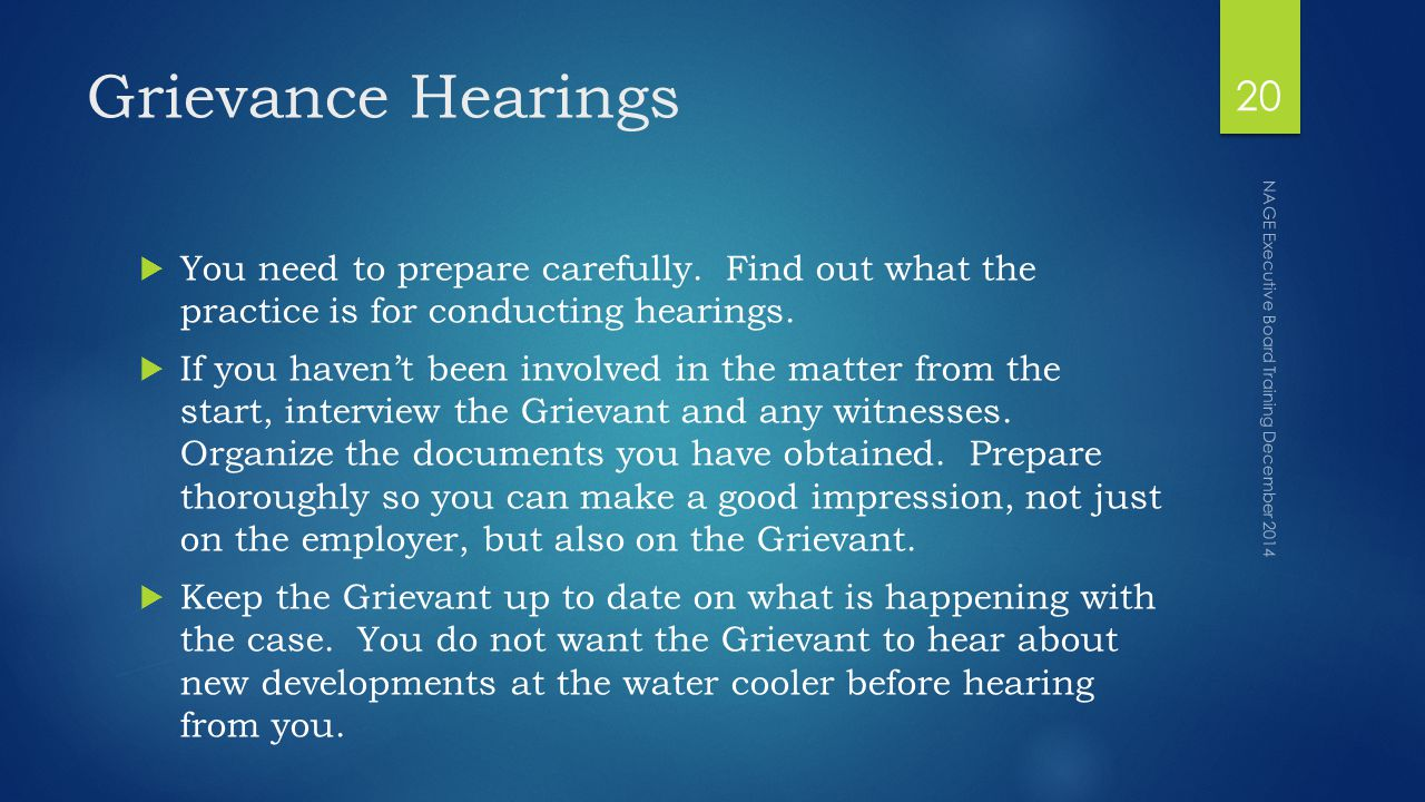 Grievance Hearings  You need to prepare carefully.