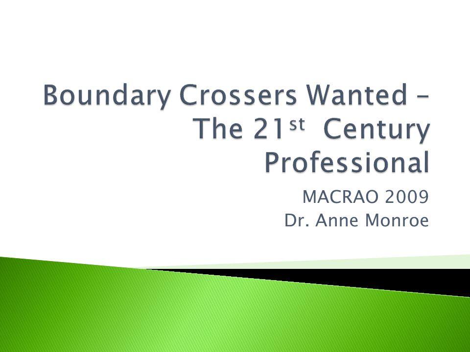 MACRAO 2009 Dr. Anne Monroe