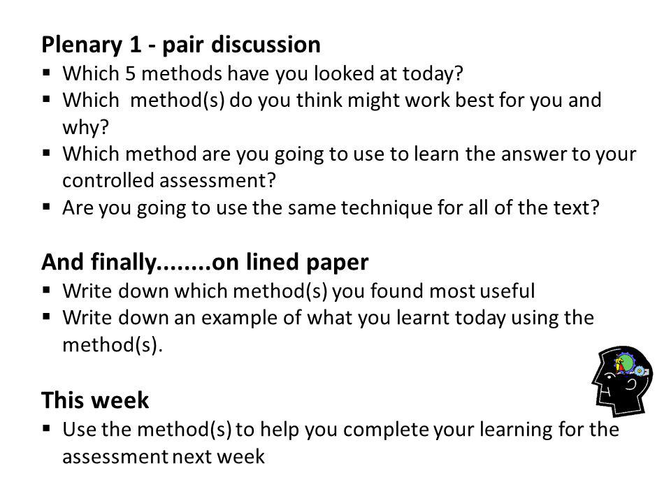 Plenary 1 - pair discussion  Which 5 methods have you looked at today.
