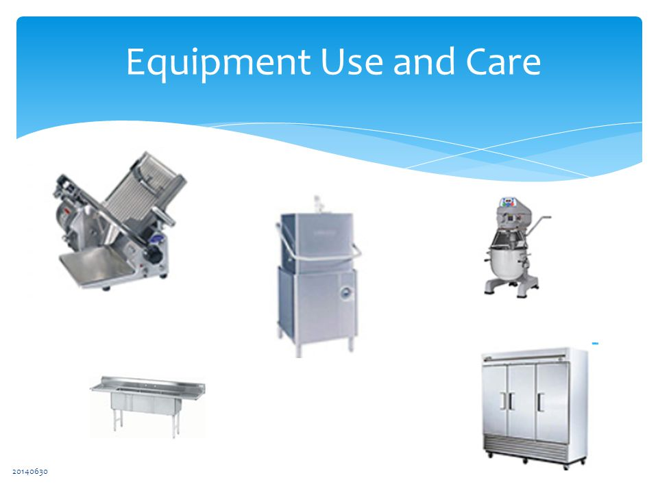 20140630 Equipment Use and Care