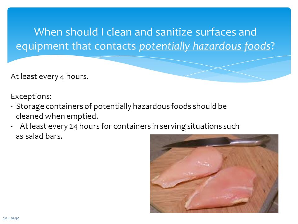 When should I clean and sanitize surfaces and equipment that contacts potentially hazardous foods.