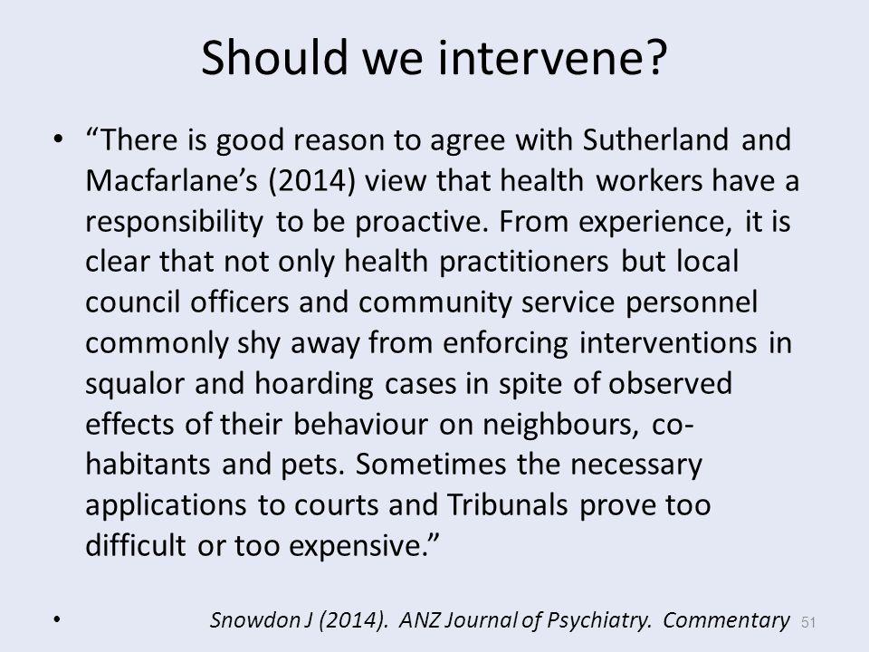 Should we intervene.