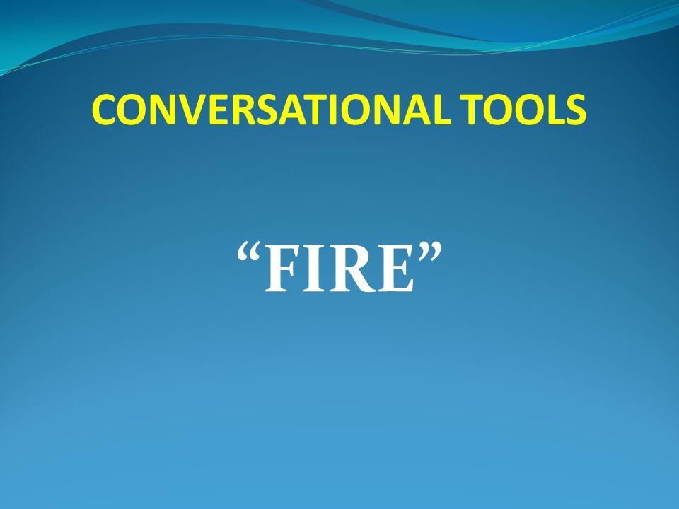 "CONVERSATIONAL TOOLS ""FIRE"""