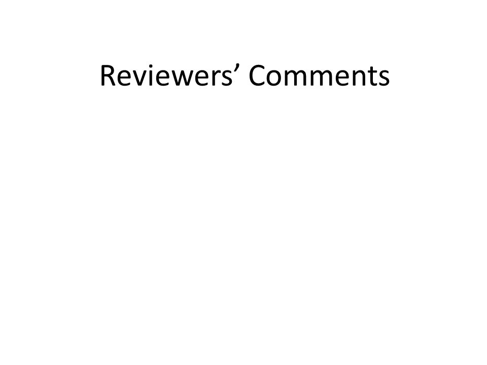 Reviewers' Comments