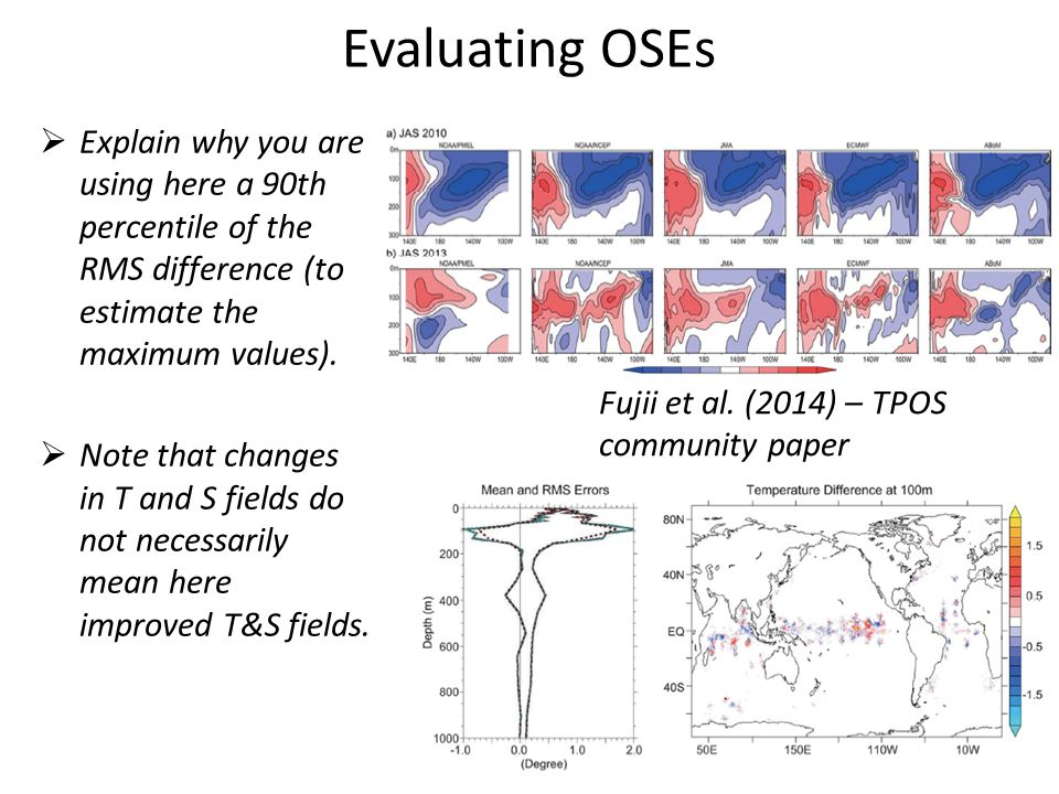 Evaluating OSEs  Explain why you are using here a 90th percentile of the RMS difference (to estimate the maximum values).