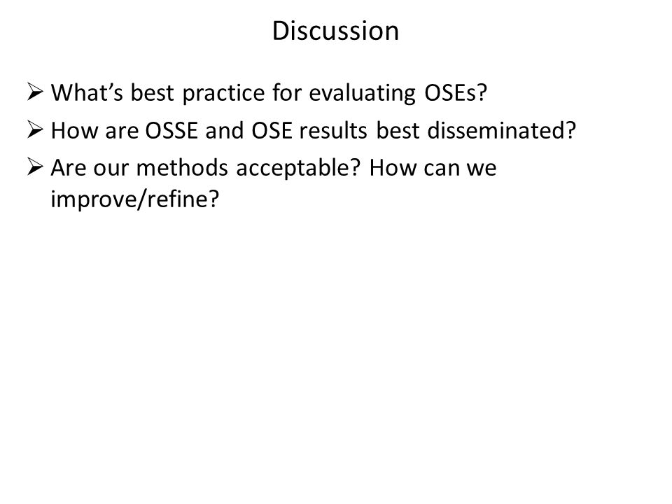 Discussion  What's best practice for evaluating OSEs.
