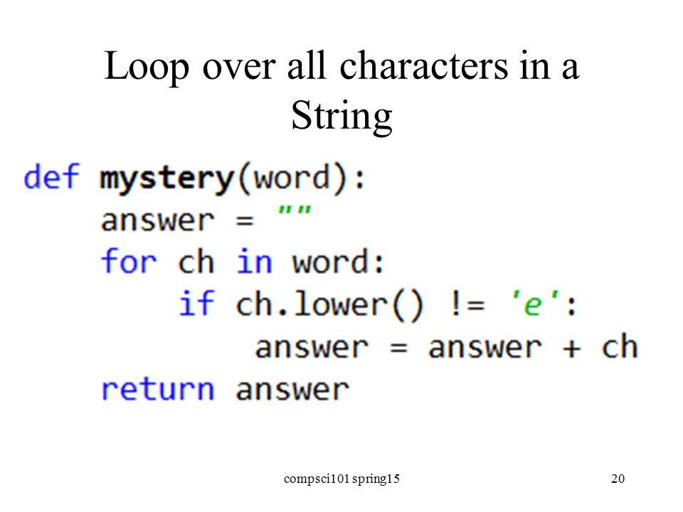 Loop over all characters in a String compsci101 spring1520
