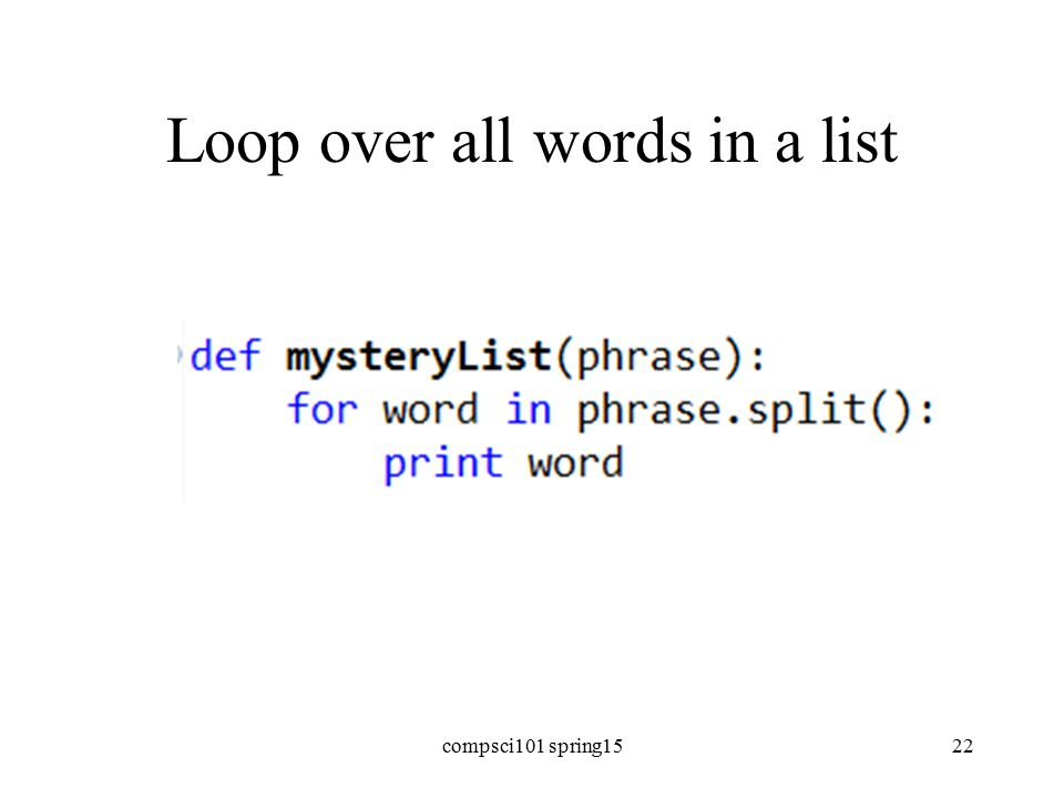 Loop over all words in a list compsci101 spring1522