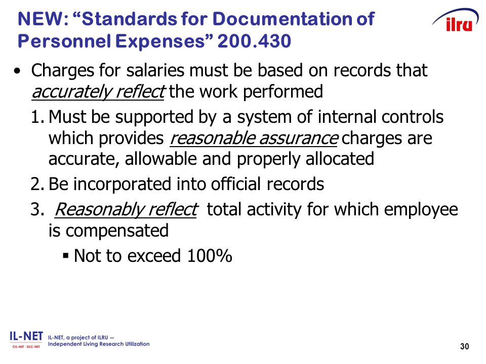 """30 NEW: """"Standards for Documentation of Personnel Expenses"""" 200.430 Charges for salaries must be based on records that accurately reflect the work per"""