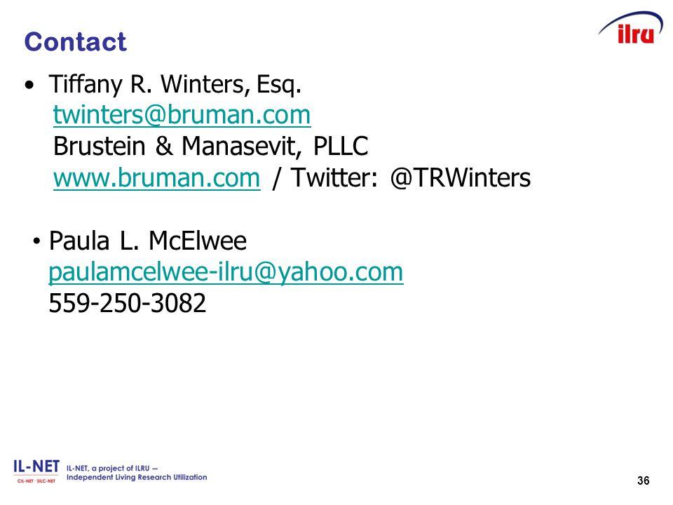 36 Contact Tiffany R. Winters, Esq. twinters@bruman.com Brustein & Manasevit, PLLC www.bruman.comwww.bruman.com / Twitter: @TRWinters Paula L. McElwee