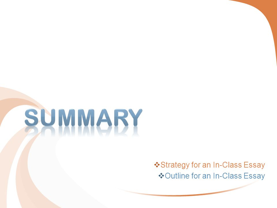  Strategy for an In-Class Essay  Outline for an In-Class Essay