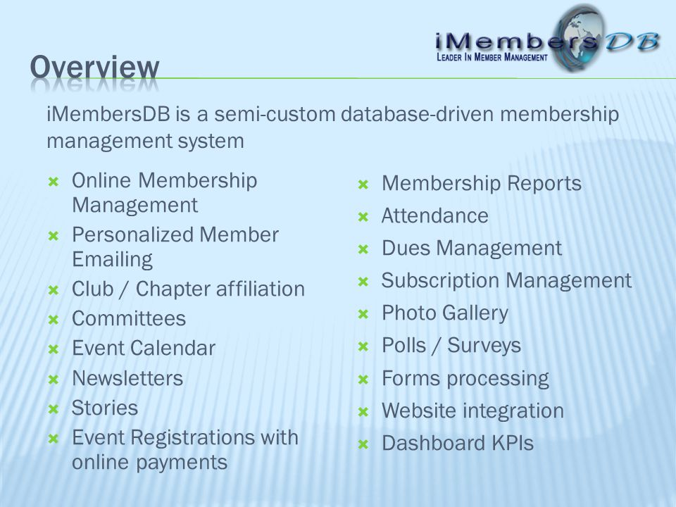 Database Members Stories Clubs & Committees Accounting Dues Events