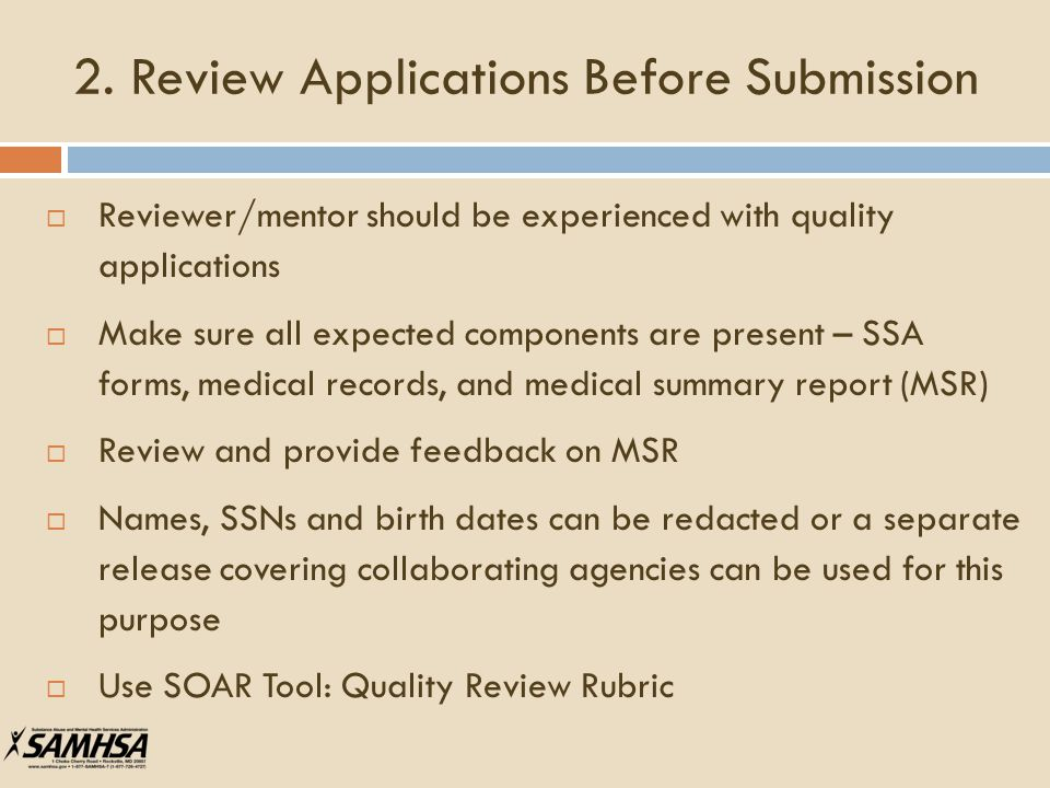 2. Review Applications Before Submission  Reviewer/mentor should be experienced with quality applications  Make sure all expected components are pre
