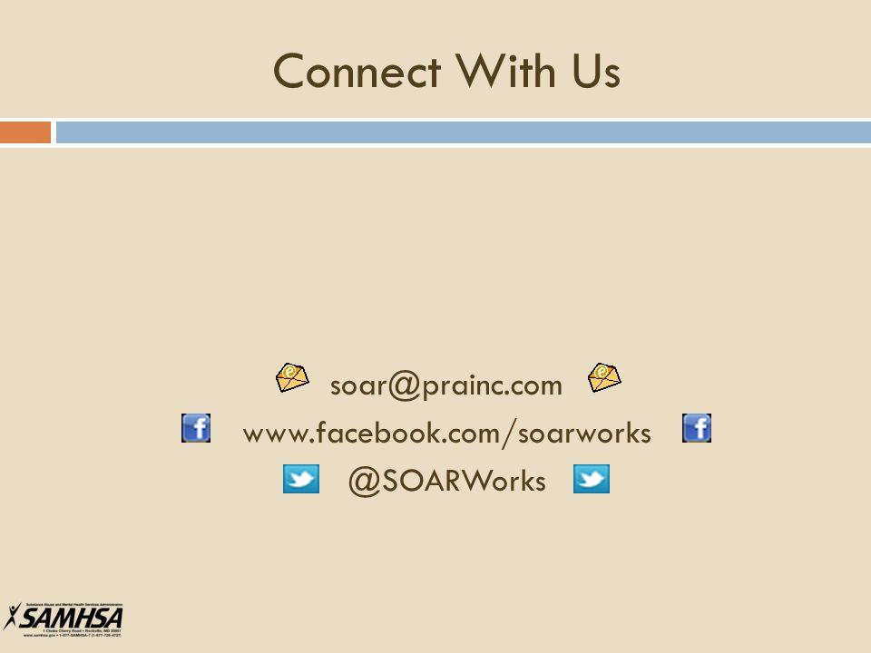 Connect With Us soar@prainc.com www.facebook.com/soarworks @SOARWorks