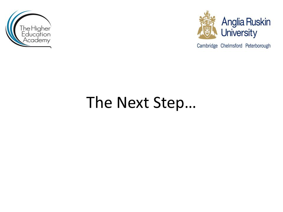 The Next Step…