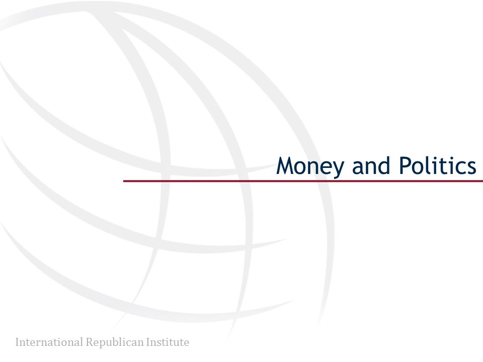 International Republican Institute Money and Politics