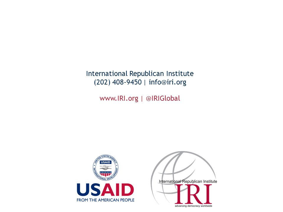 www.IRI.org | @IRIGlobal International Republican Institute (202) 408-9450 | info@iri.org