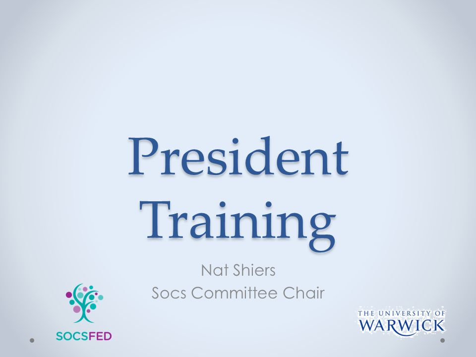 President Training Nat Shiers Socs Committee Chair