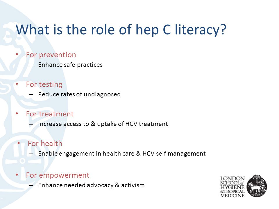 What is the role of hep C literacy.