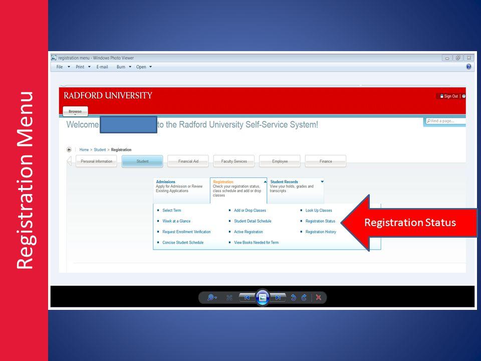 Registration Menu Registration Status
