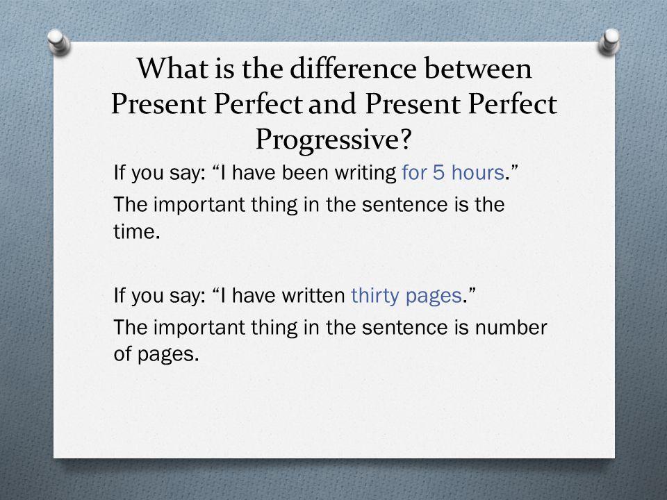 When can't you use Present Perfect Progressive.With non-progressives.