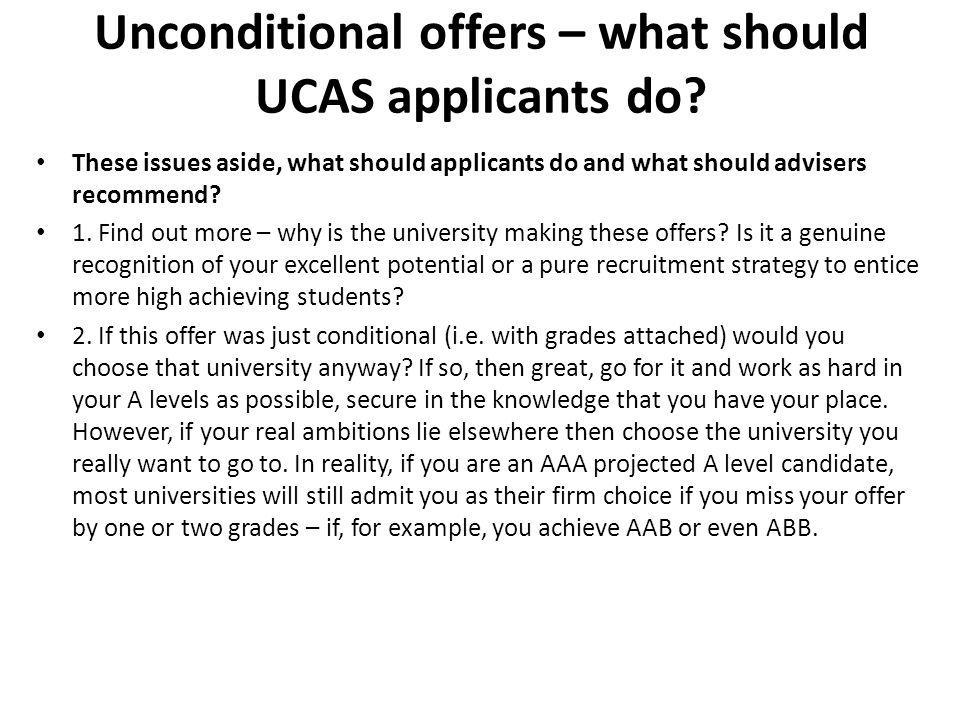 Unconditional offers – what should UCAS applicants do.