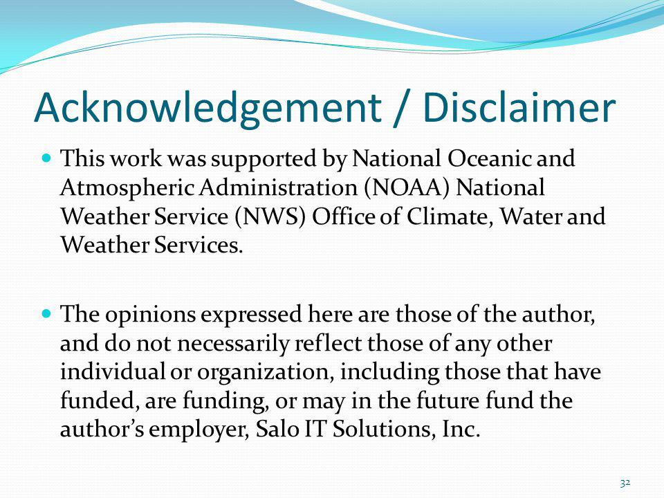 Acknowledgement / Disclaimer This work was supported by National Oceanic and Atmospheric Administration (NOAA) National Weather Service (NWS) Office o
