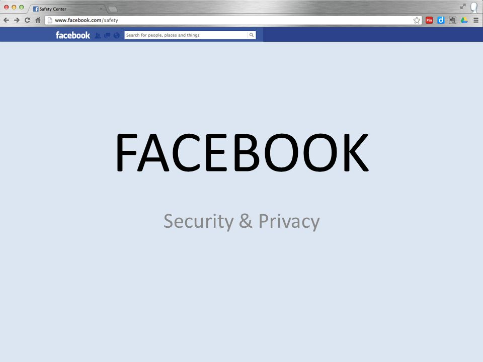 FACEBOOK Security & Privacy