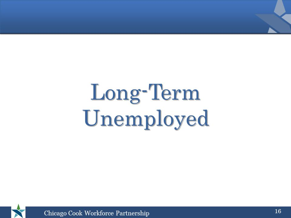 Long-Term Unemployed 16