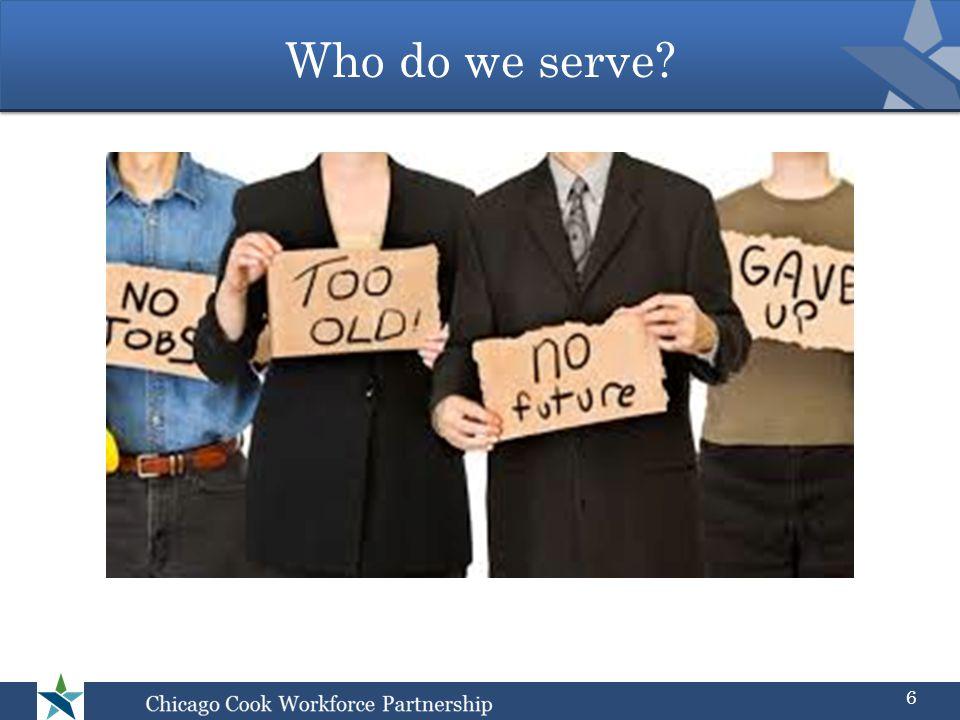 Who do we serve? 6