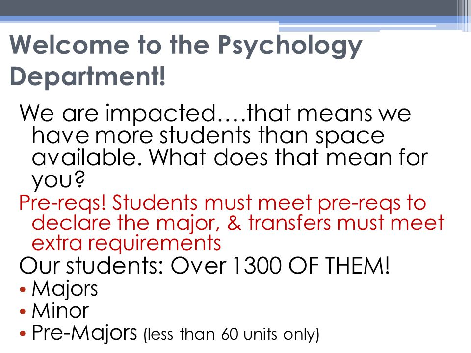 Welcome to the Psychology Department.
