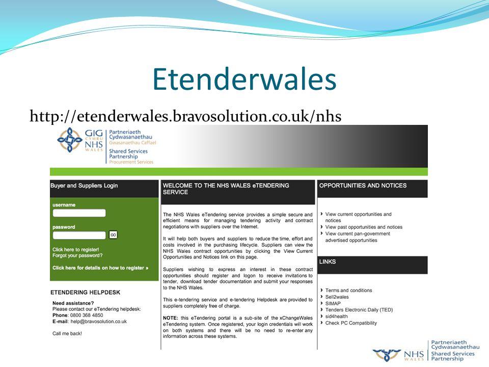 Etenderwales http://etenderwales.bravosolution.co.uk/nhs