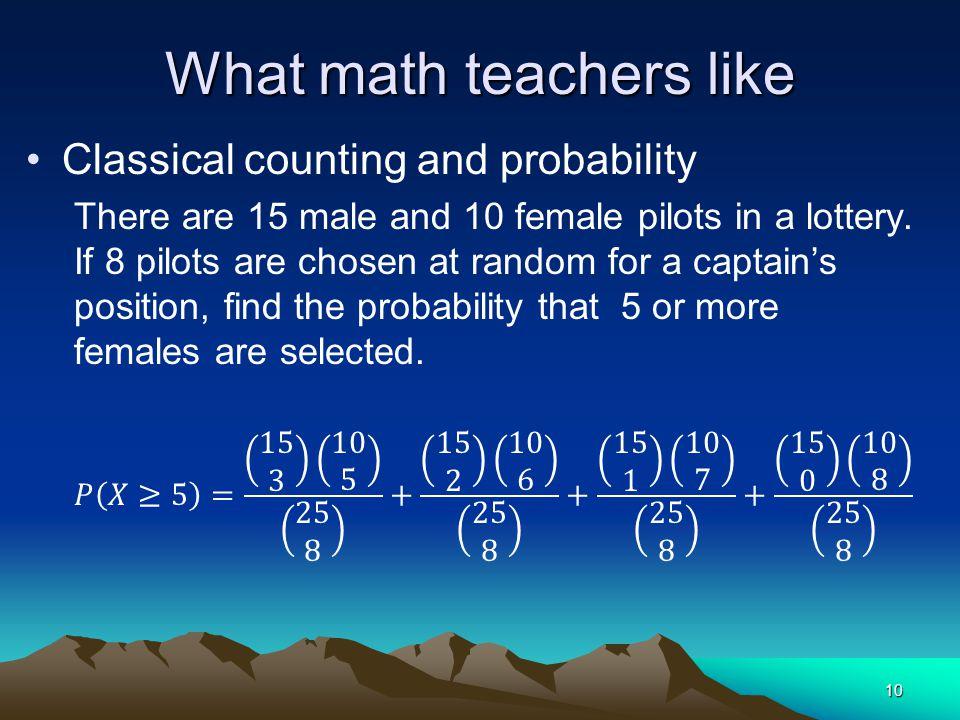 What math teachers like 10