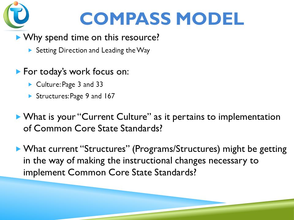 COMPASS MODEL  Why spend time on this resource.