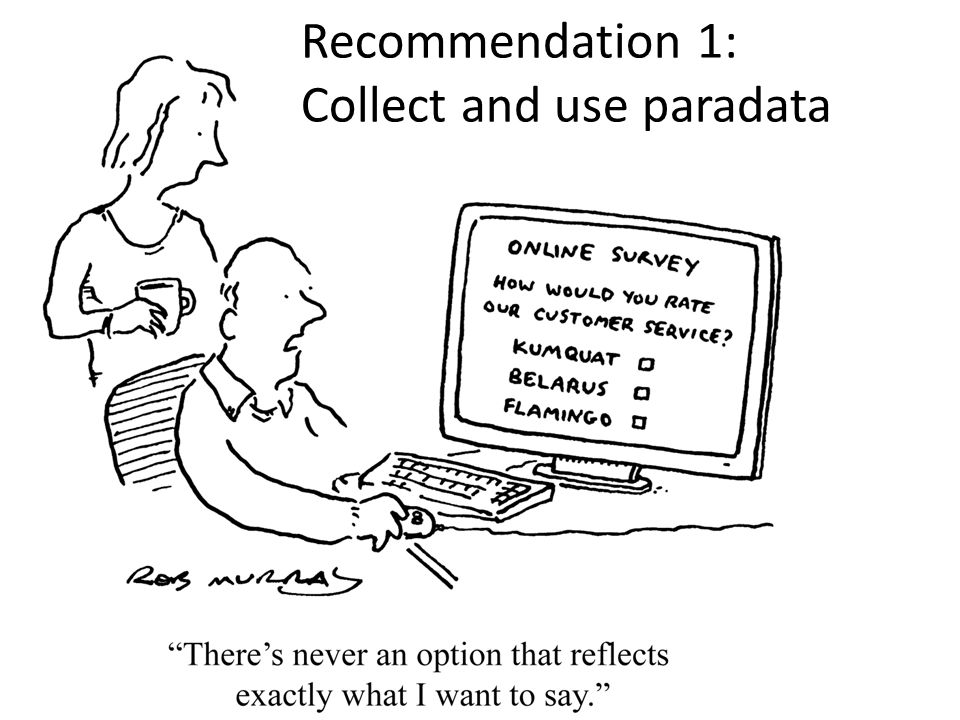 Recommendation 1: Collect and use paradata