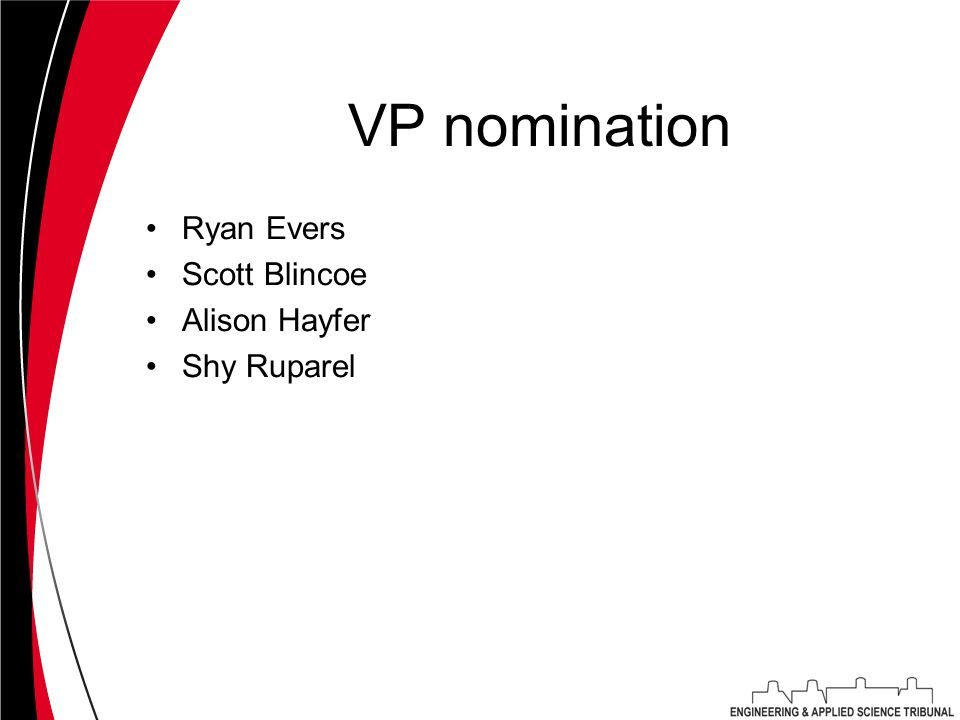VP nomination Ryan Evers Scott Blincoe Alison Hayfer Shy Ruparel