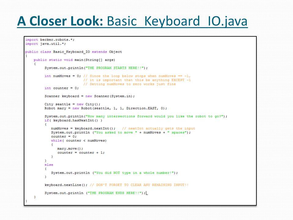 A Closer Look: Basic_Keyboard_IO.java