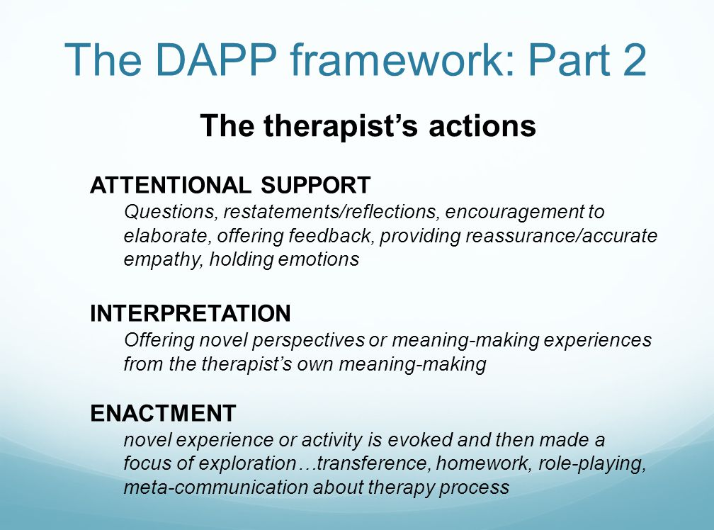 DAPP CODING CATEGORIES Client's meaning-making Thesis, Antithesis Conflict Synthesis Stuckness Therapist's actions Attentional support Interpretation Enactment