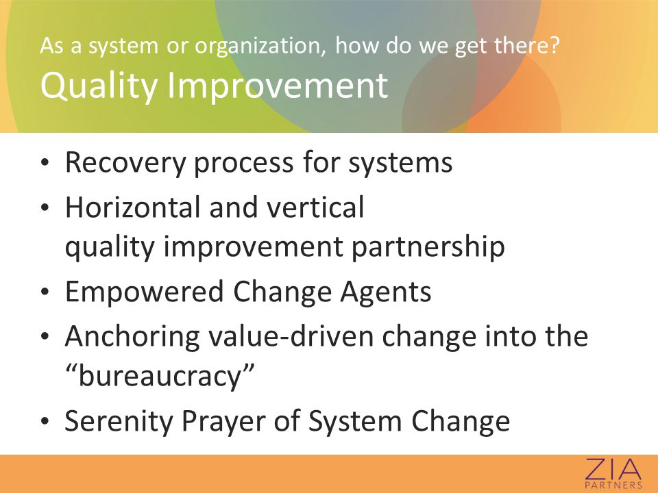 As a system or organization, how do we get there.