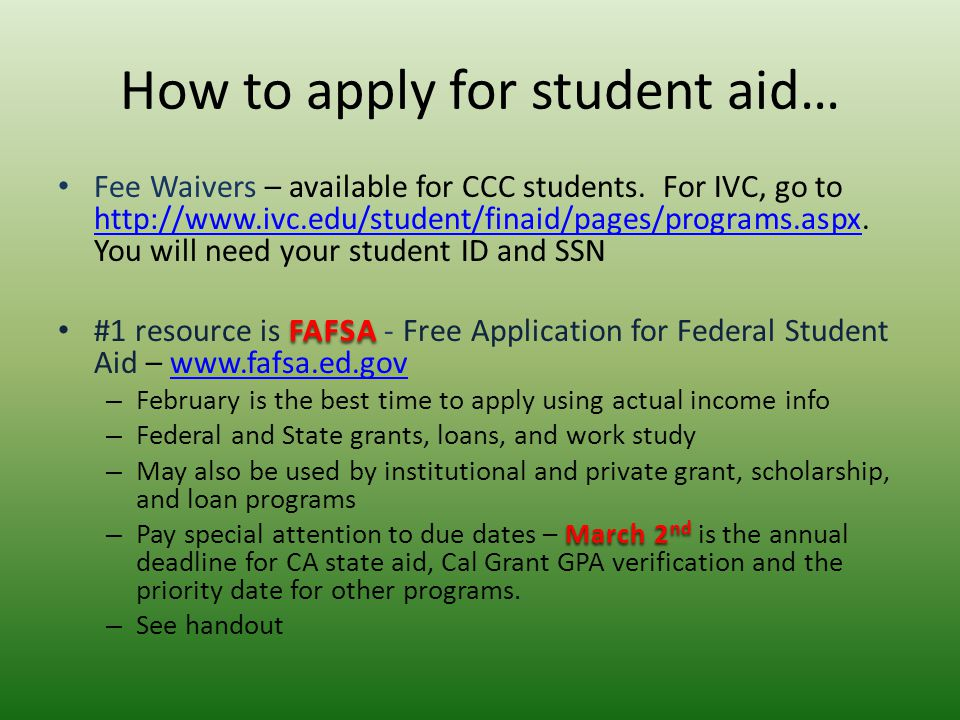 How to apply for student aid… Fee Waivers – available for CCC students.