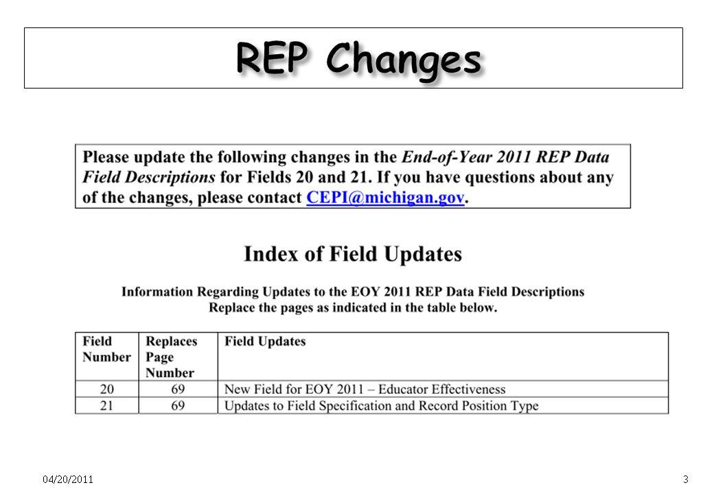 2 www.michigan.gov/CEPI. Select CEPI Applications/REP/EOY 2011 Data Field Descriptions