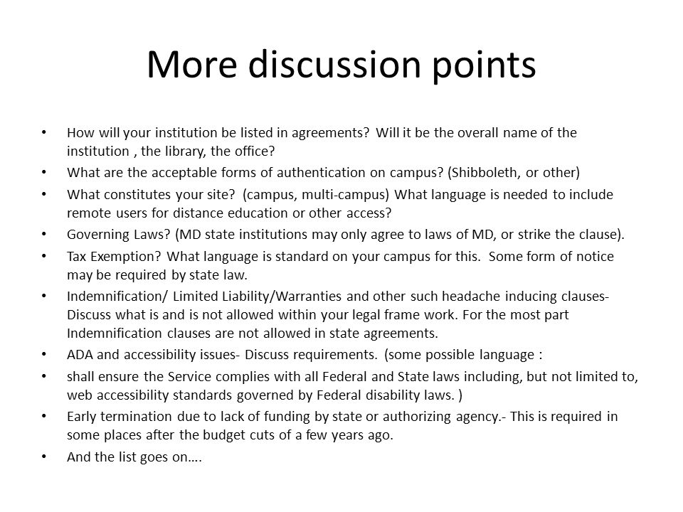 More discussion points How will your institution be listed in agreements.
