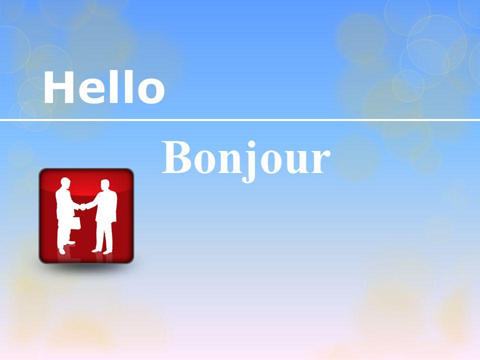 Hello Bonjour