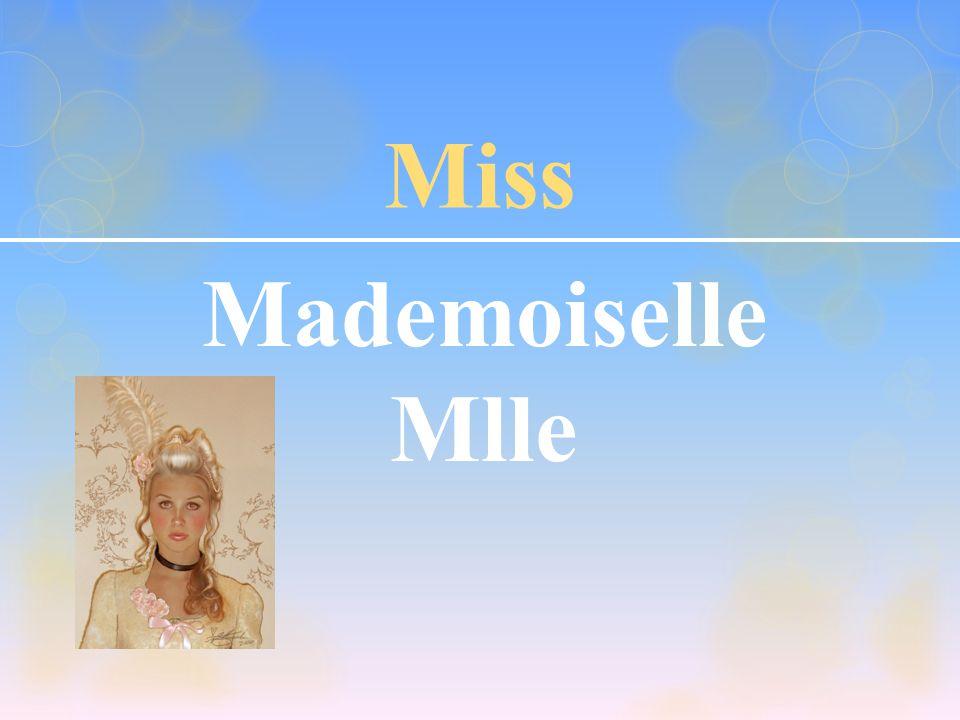 Miss Mademoiselle Mlle