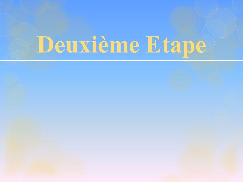 Deuxième Etape