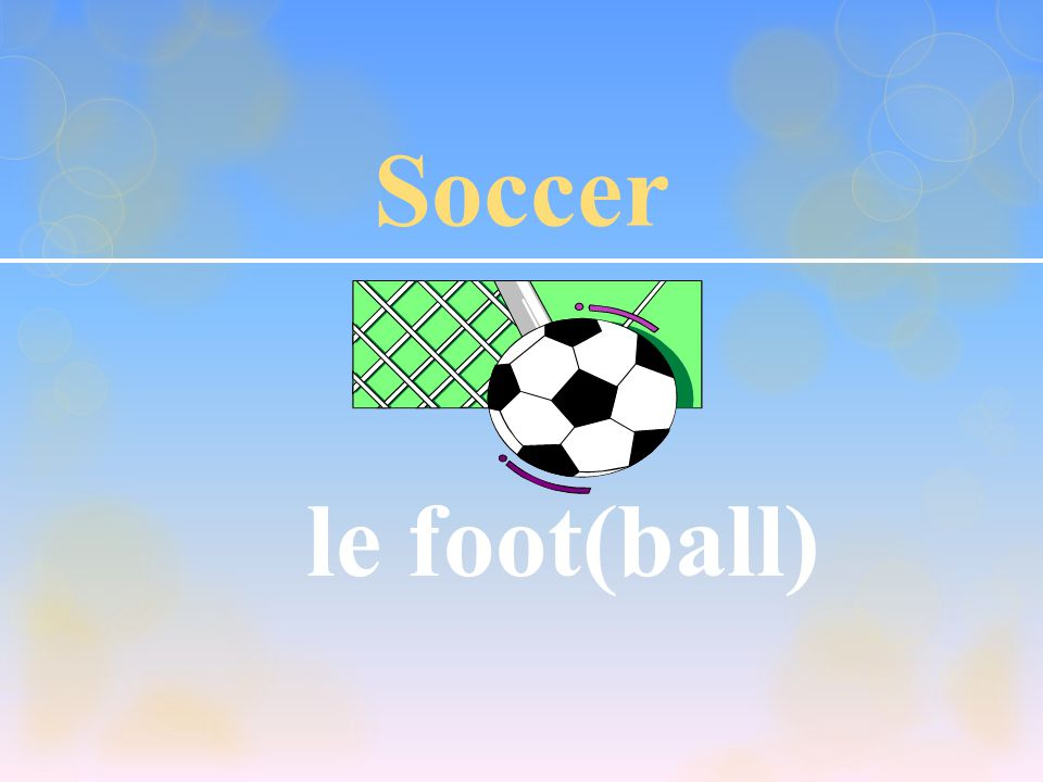 Soccer le foot(ball)