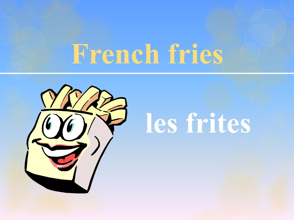 French fries les frites