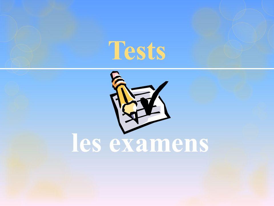 Tests les examens